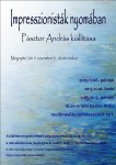 Impresszionisták nyomában - Pásztor András kiállítása